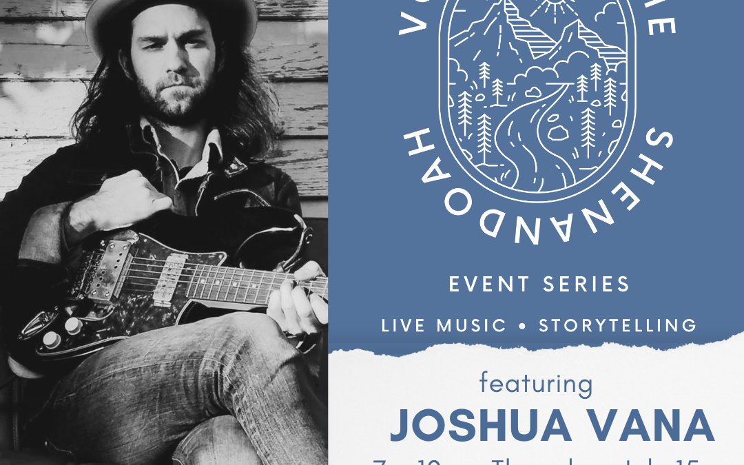 Voices of the Shenandoah – Pale Fire Brewing Company Edition ft. Joshua Vana