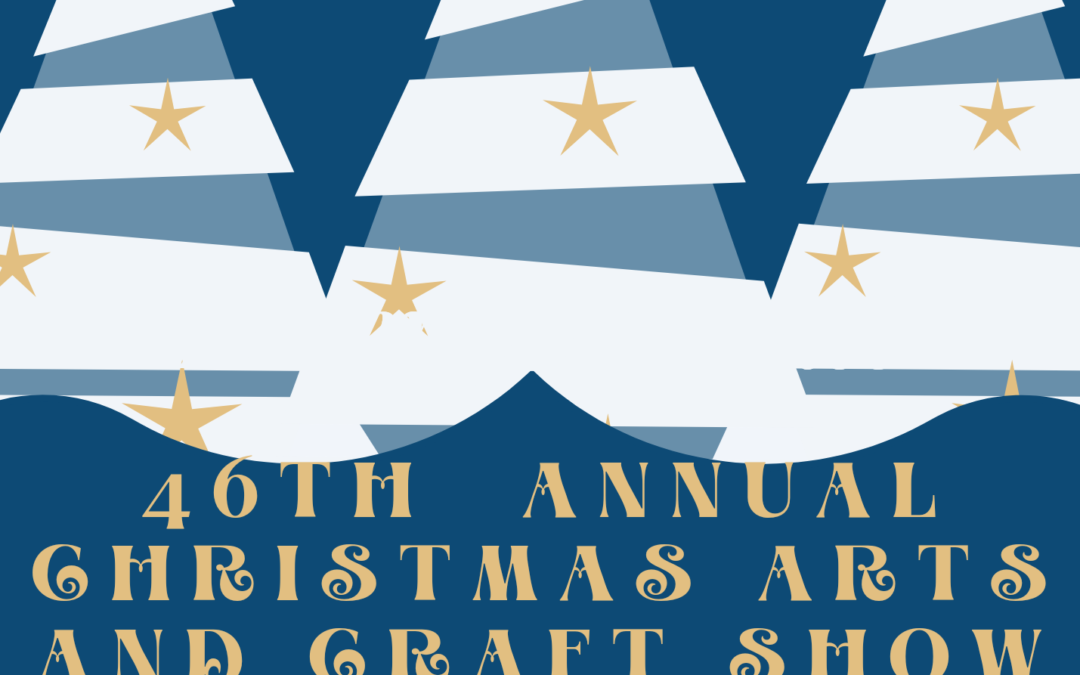 46th  Annual  Christmas  Arts  & Crafts  Show